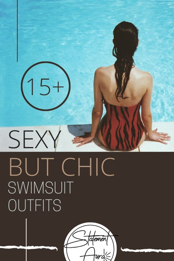 15+ Extremely Sexy and Chic Swimsuit Outfits | Sophisticated Swimwear Fashion.