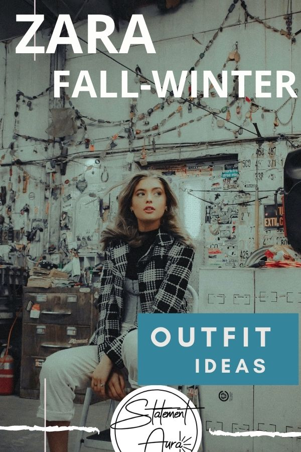 The Ultimate Zara Outfits To Wear Before Winter | Fall-Winter Zara Fashion.