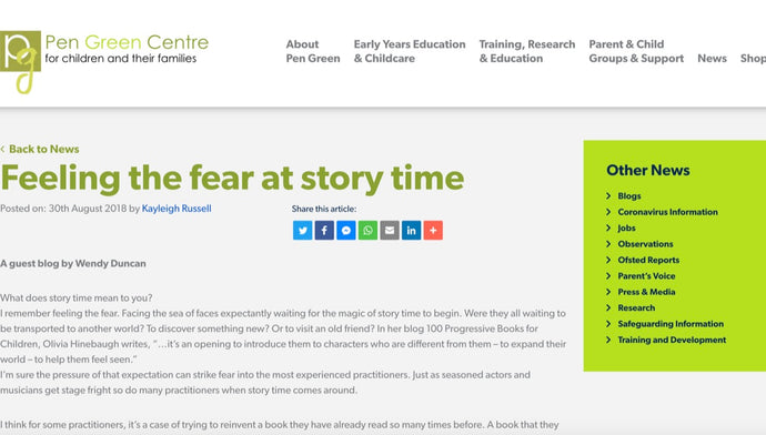 Feeling the Fear at Storytime - A guest blog I wrote for Pen Green Centre for Children and Families