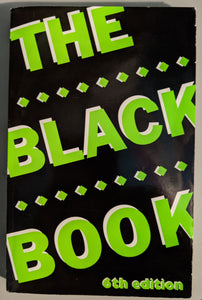 The Black Book, 6th Ed.