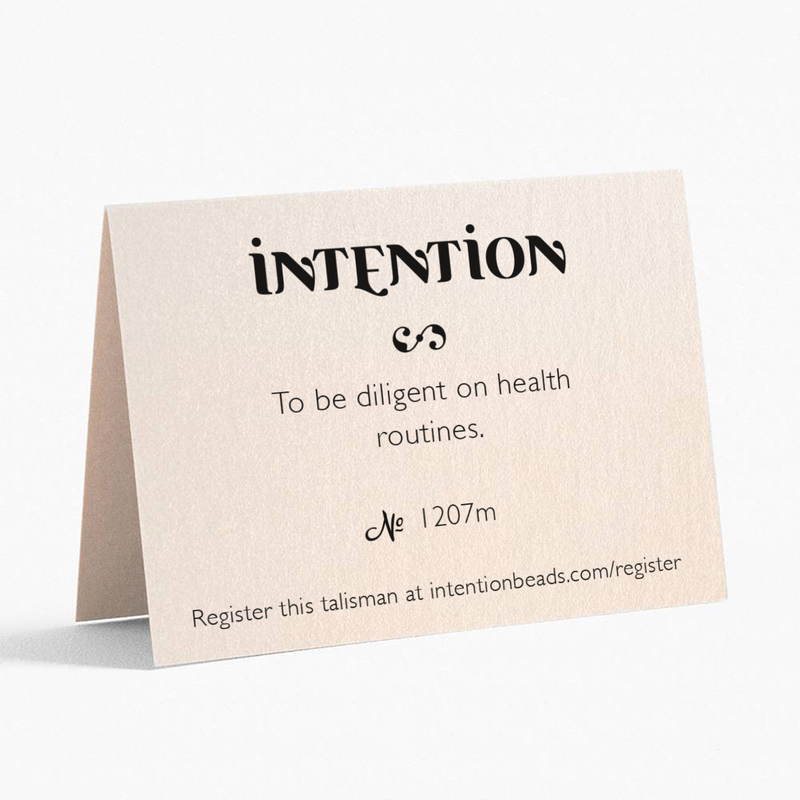 To be diligent on health routines. - Intention Beads | Astrology | Talisman