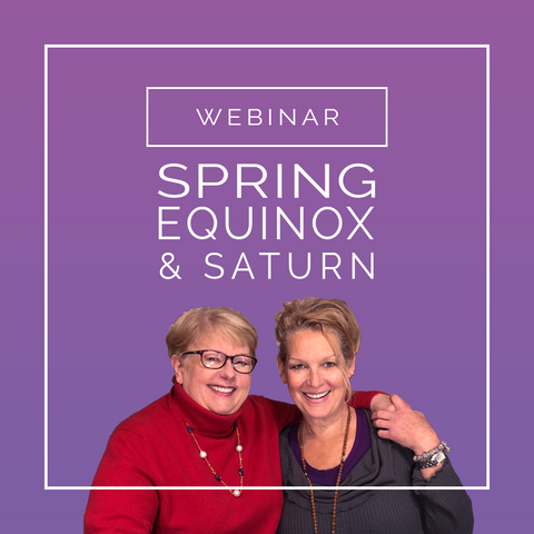 Spring Equinox & Saturn Astrology Webinar