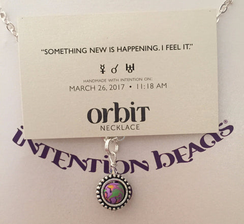 "Orbit Necklace: ""Something new is happening. I feel it."""