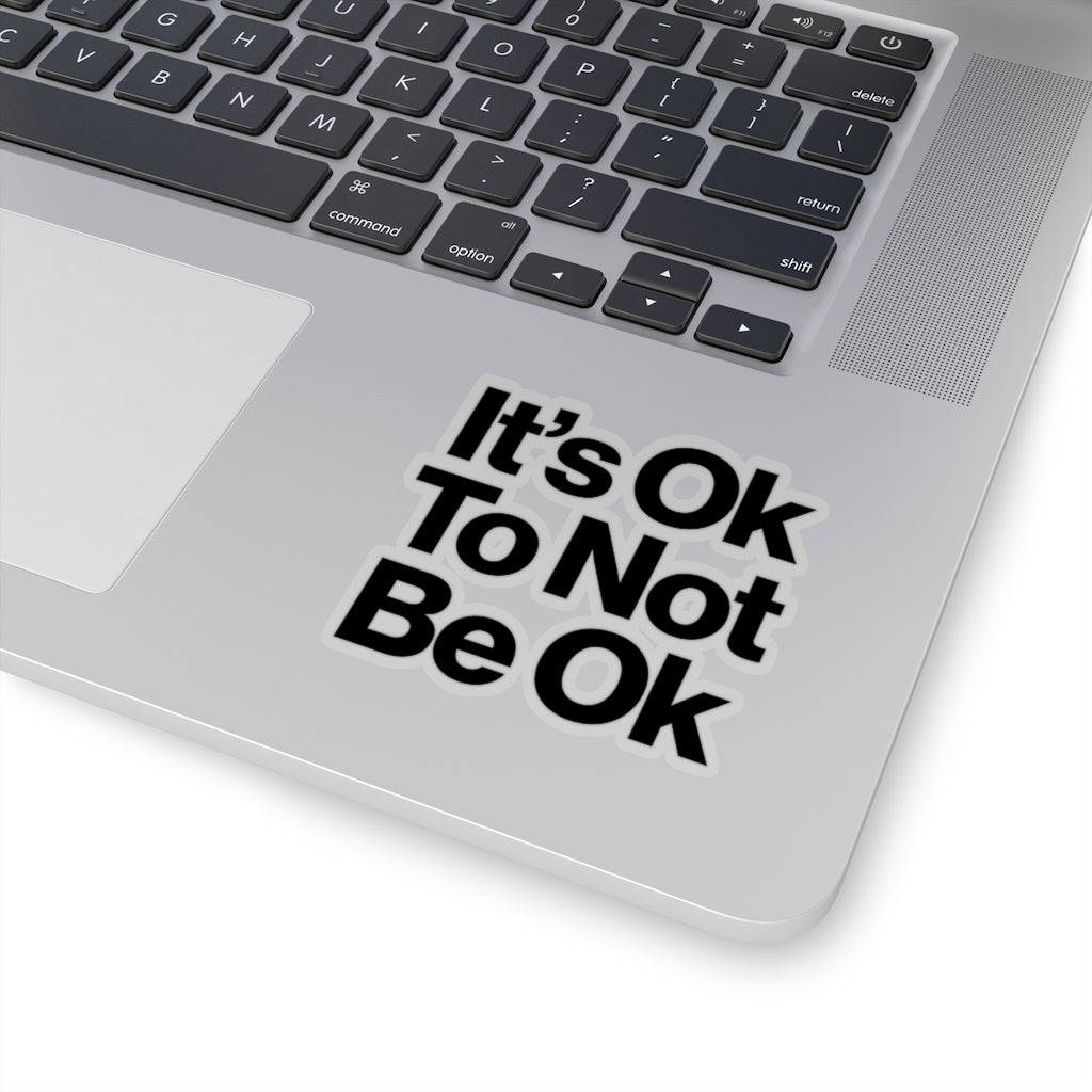 It's Ok Sticker