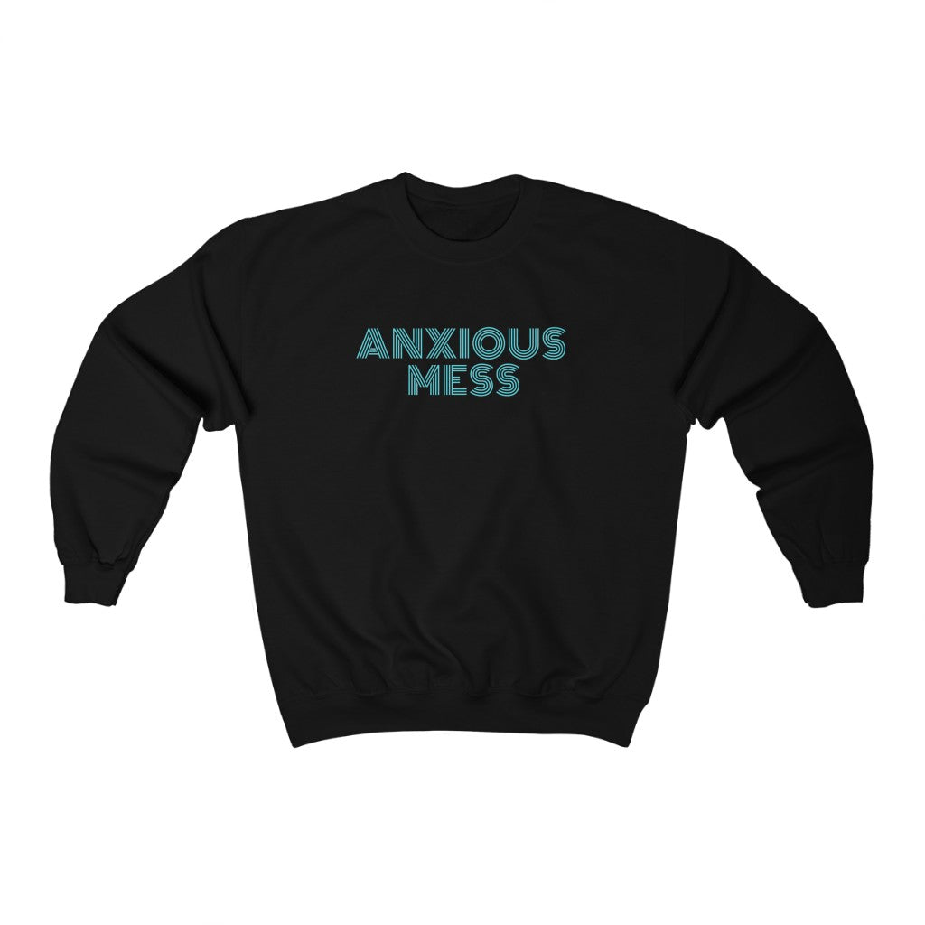 Anxious Mess Crewneck Sweatshirt