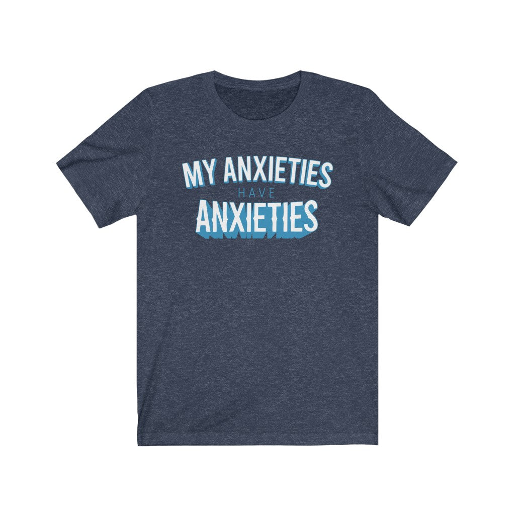 Men's My Anxieties Tee