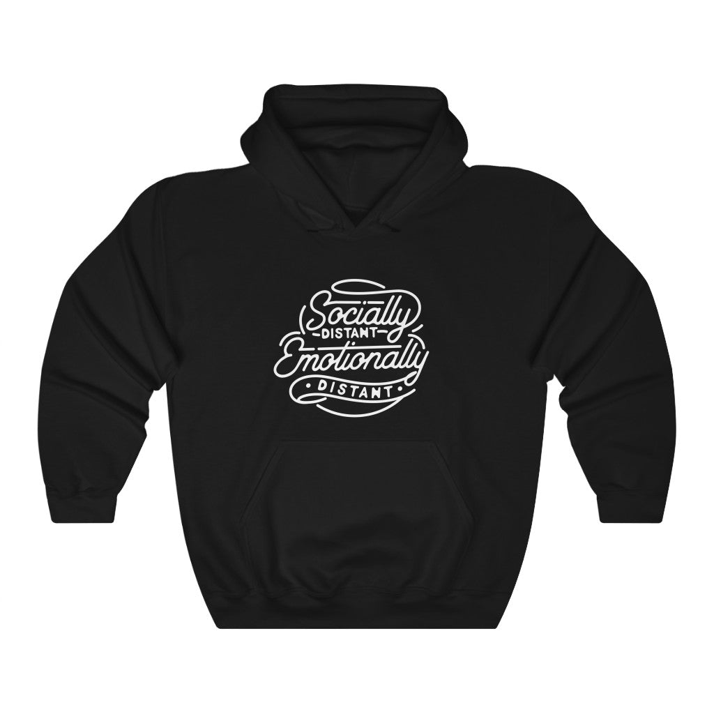 Socially Distant Emotionally Distant Hoodie