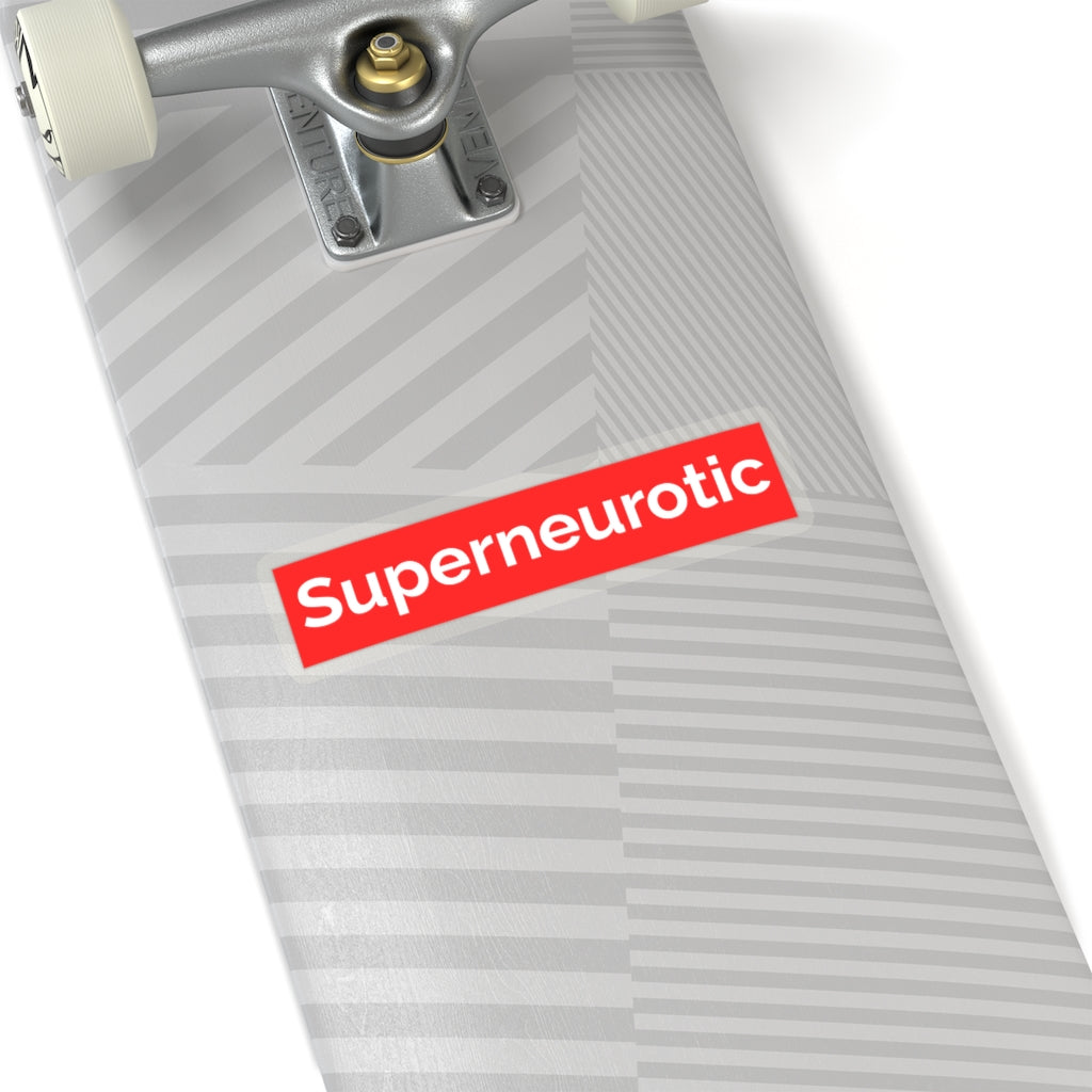 Super Neurotic Sticker