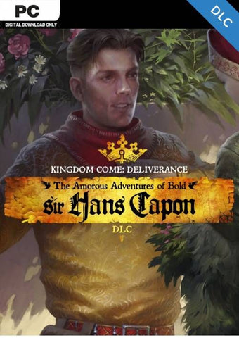 Kingdom Come Deliverance – The Amorous Adventures of Bold Sir Hans Capon DLC