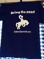 "Bring On 2021! T-Shirt Package with Holiday Sidewinder + M G Clark 7""s"