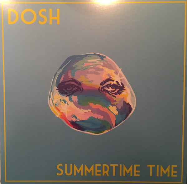 "a/   DOSH - Summertime Time (Deluxe 12"" EP)"