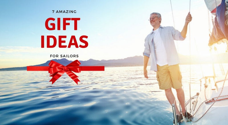 7 Best Gifts that Every Sailor Would Love to Get | SVlovers