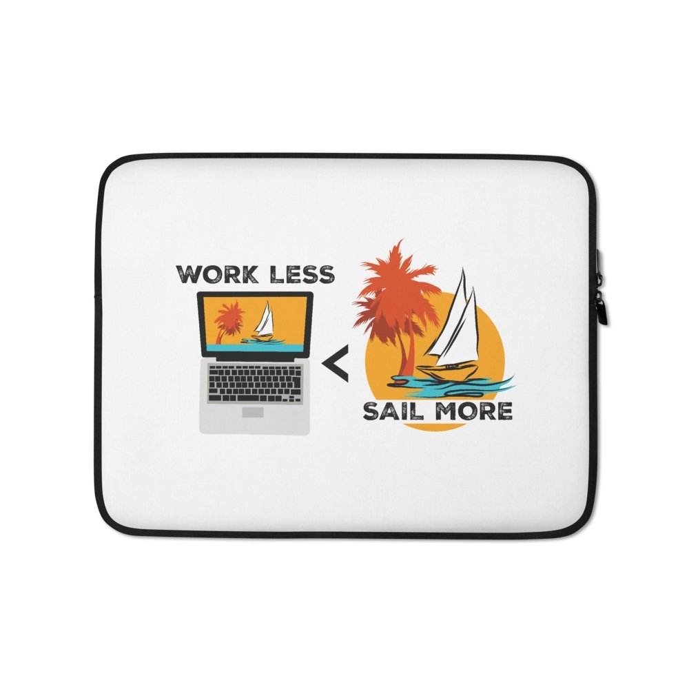 Laptop Sleeve - Work less-Sail more - SVlovers