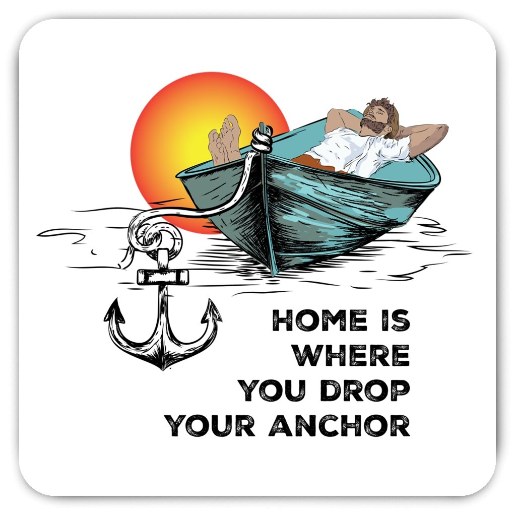 Magnet - Home is where you drop your anchor Collection - SVlovers