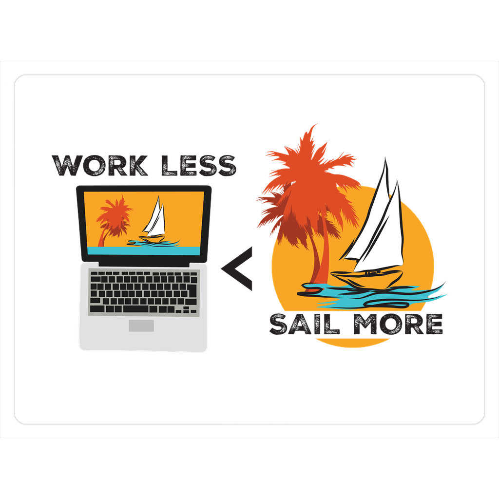 Magnet - Work Less-Sail More Collection - SVlovers