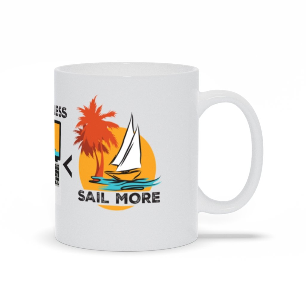 Mug - Work Less-Sail More Collection - SVlovers