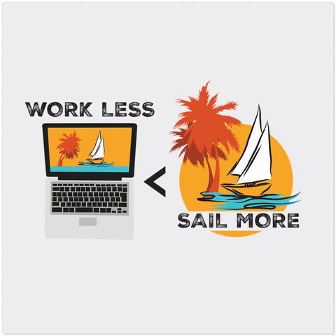 "Placemat - Work Less-Sail More Collection - 12""x12"" - SVlovers"