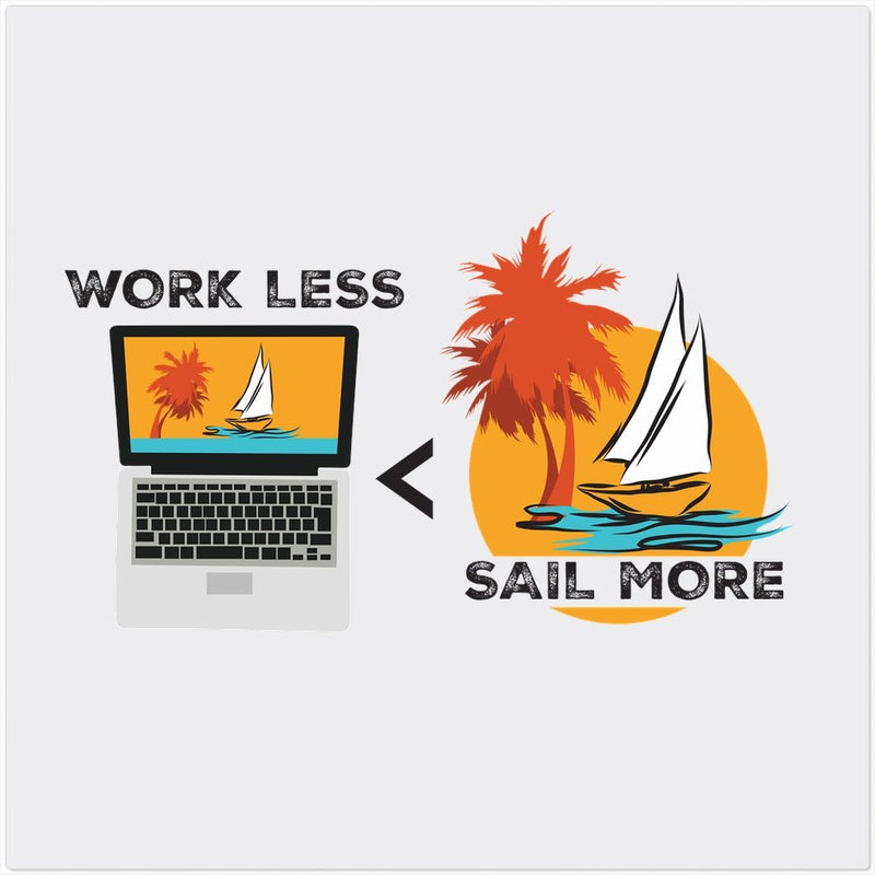 Placemat - Work Less-Sail More Collection - SVlovers