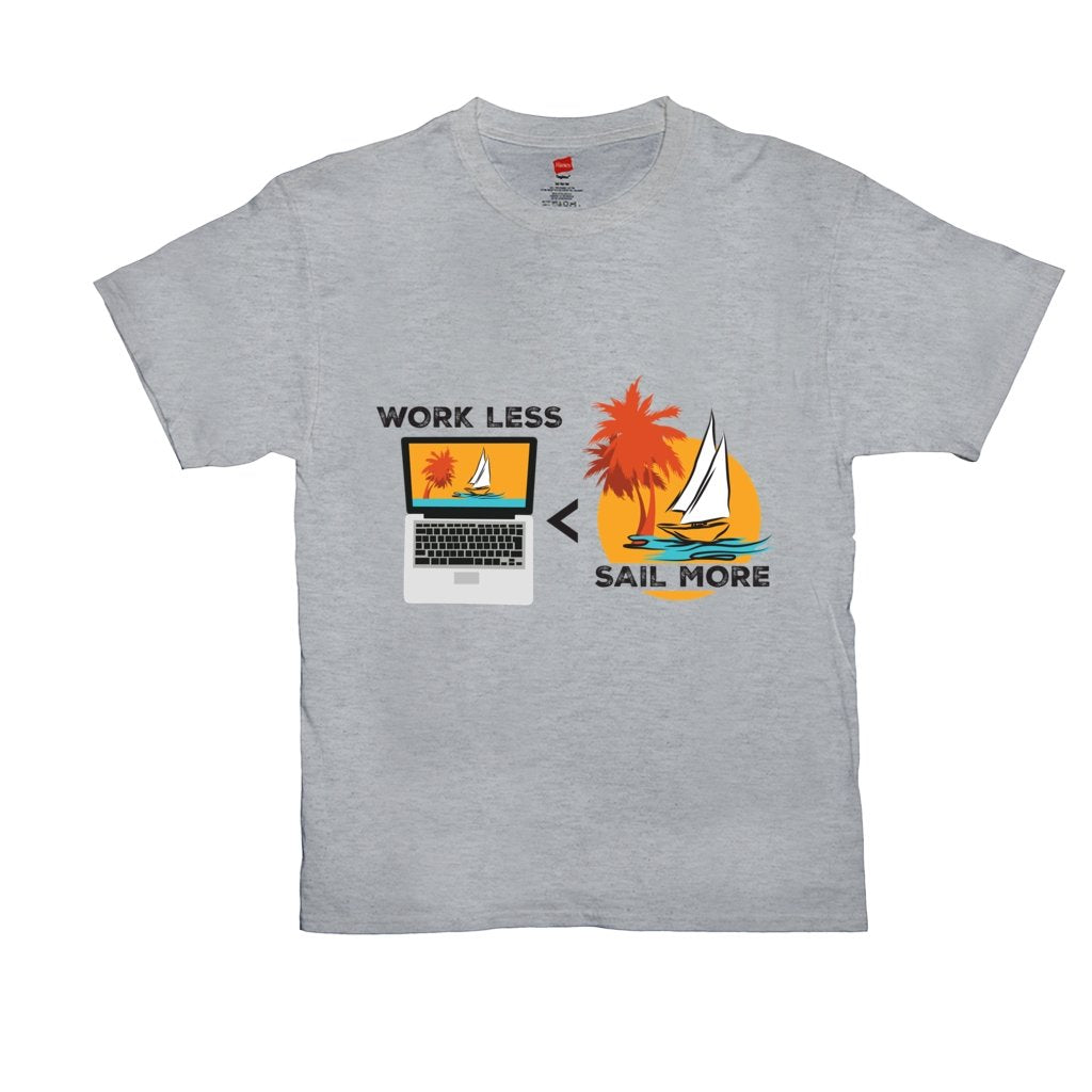 T-Shirt Unisex - Work Less-Sail More Collection - SVlovers