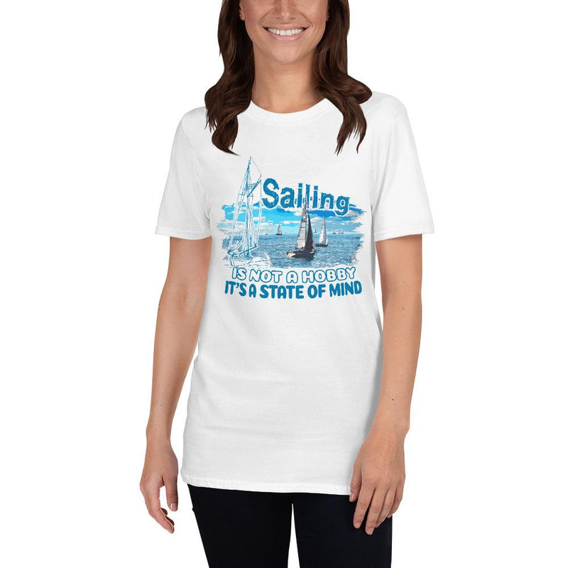 Unisex T-Shirt - Sailing is not a hobby Collection - SVlovers