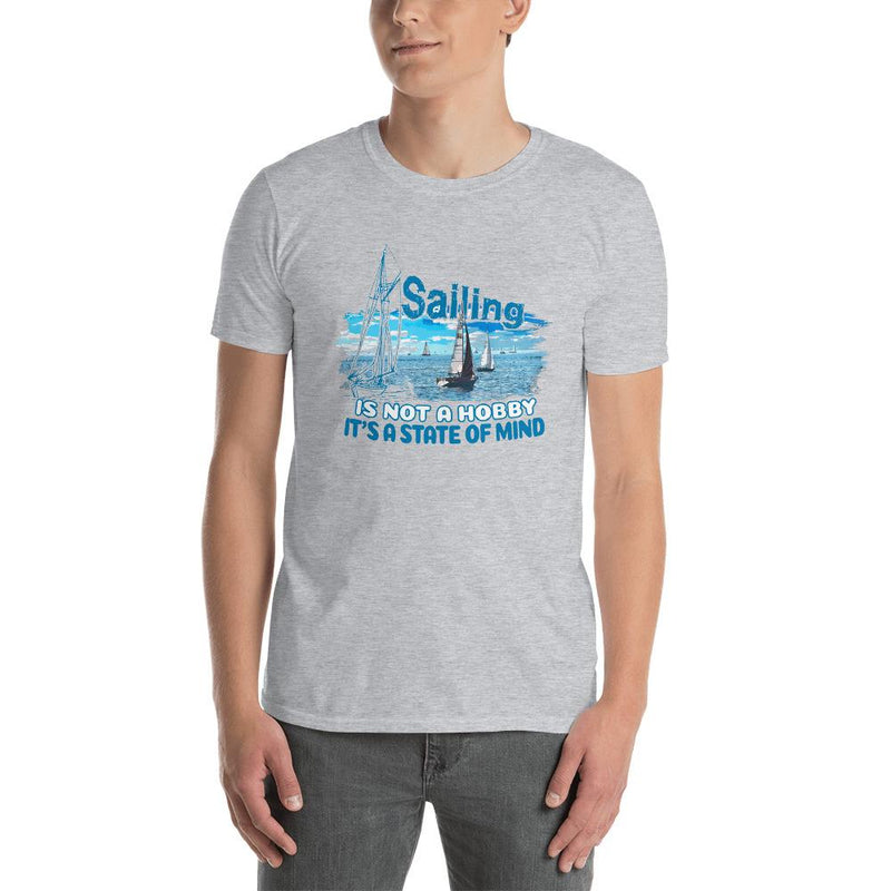 Unisex T-Shirt - Sailing is not a hobby Collection - Sport Grey - SVlovers