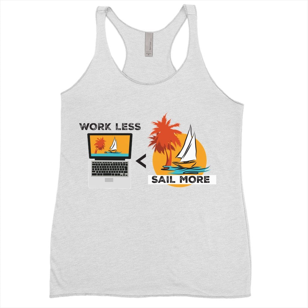 Women's Tank Top - Work Less-Sail More Collection