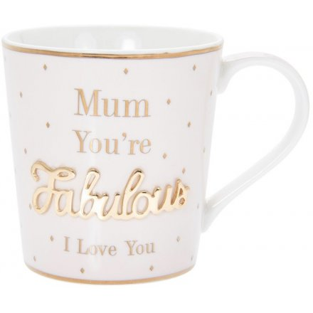 Mum your fabulous Ceramic Mug