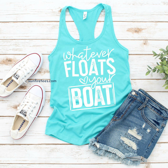 Whatever Floats Your Boat Shirt or Tank