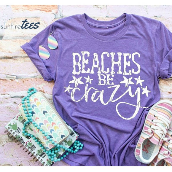 Beaches Be Crazy Shirt - heather purple
