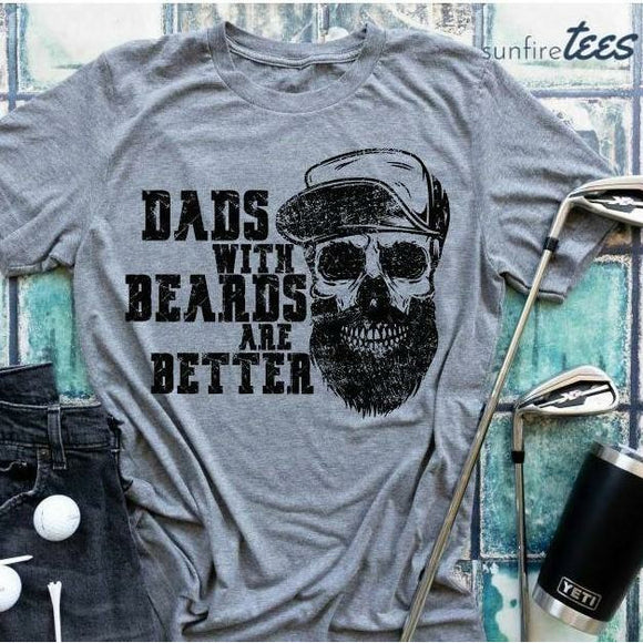 Dads With Beards Are Better Shirt