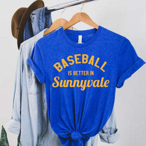 Baseball is Better in Sunnyvale - Heather Royal
