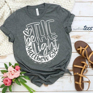 Be The Light Shirt - Dark Heather Grey