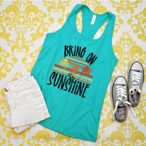 Bring on the Sunshine - Teal Tank
