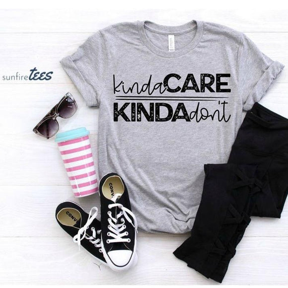 Kinda Care Kinda Don't Shirt - Grey