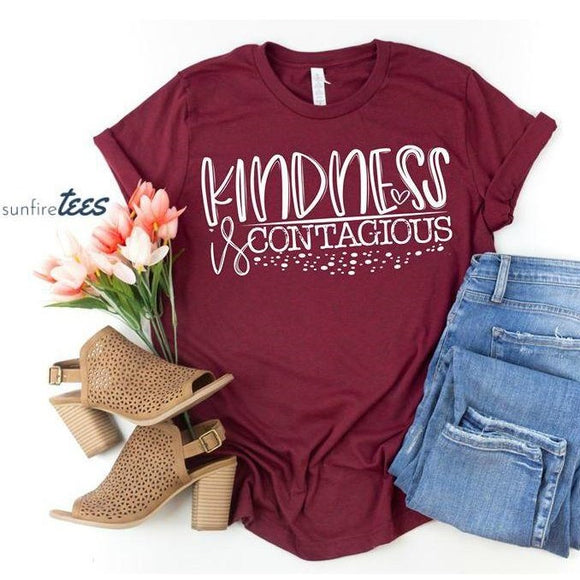 Kindness is Contagious Shirt - Maroon