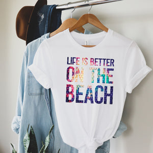 Life is Better on the Beach - White