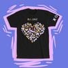 NEVER STOP CREATING ALL LOVE T-SHIRT