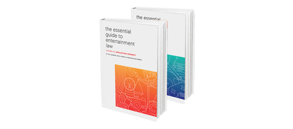 Essential Guide to Entertainment Law – Bundle