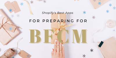 Shopify's Best Apps to Prepare for Black Friday
