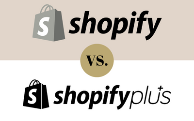 Comparing Shopify to Shopify Plus – What You Need to Know