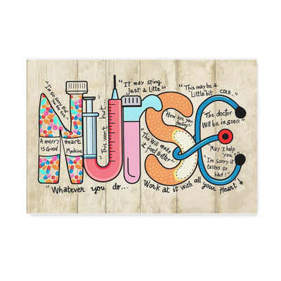 Nurse I'm So Sorry That You Are Sick It May Sting Just A Litte   - Matte Canvas - Dreameris