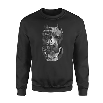 Pitbull dog is your friend your partner your dog - Standard Crew Neck Sweatshirt - Dreameris