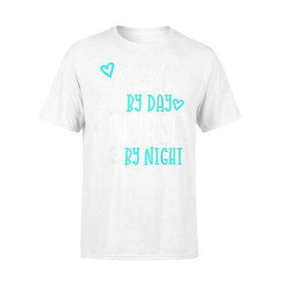 Cute Nursing Mom Shirt - Mama By Day Nurse By Night - Comfort T-shirt - Dreameris