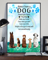 Advice From A Dog Poster/Matte Canvas - Dreameris