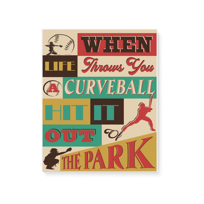 Baseball lovers when life throws you a curveball hit it out of the park -Matte Canvas - Dreameris