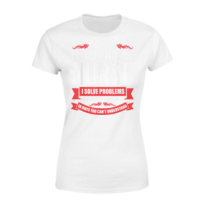 Correctional Nurse Funny Problems Medical Nursing - Standard Women's T-shirt - Dreameris