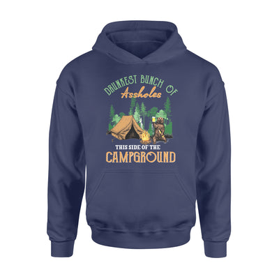 Drunkest bunch of assholes this side of the camground bear camping - Standard Hoodie - Dreameris