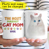 Personalized The Most Purfect Cat Mom Ever Custom Photo Gift For Cat Lovers Coffee Mug - Dreameris