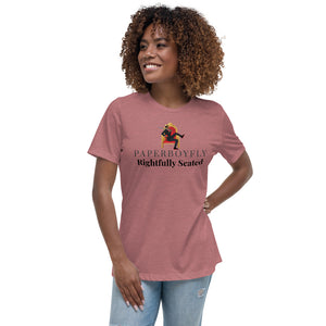 PaperboyFly Rightfully Seated Women's Relaxed T-Shirt