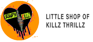 Little Shop of Killz Thrillz
